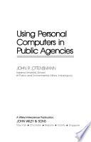 Using Personal Computers in Public Agencies