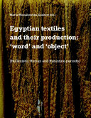 Pdf Egyptian textiles and their production: 'word' and 'object'