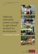Applying innovation system concept in agricultural research for development