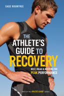 The Athlete's Guide to Recovery Book