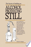 The Secrets If Building An Alcohol Producing Still PDF