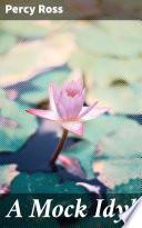 A Mock Idyl