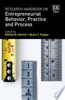 Research Handbook on Entrepreneurial Behavior, Practice and Process