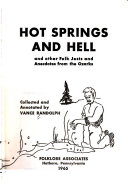 Hot Springs and Hell
