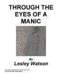 Through the Eyes of a Manic