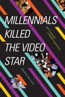 Millennials Killed the Video Star [Pdf/ePub] eBook