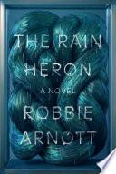 The Rain Heron Book PDF