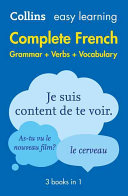 Easy Learning Complete French Grammar  Verbs and Vocabulary  3 Books in 1  Book