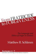 From Fratricide To Forgiveness