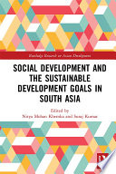 Social Development And The Sustainable Development Goals In South Asia Book PDF