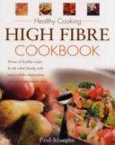 High Fibre Cookbook