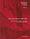 The Crisis in Kosovo 1989 1999