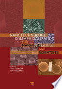 Nanotechnology Commercialization For Managers And Scientists Book PDF