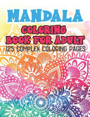 Mandala Coloring Book for Adult 125 Complex Coloring Pages