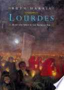 Lourdes  : body and spirit in the secular age