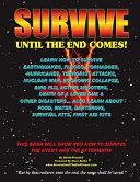 Survive Until The End Comes
