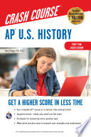 AP   U S  History Crash Course  For the 2020 Exam  Book   Online Book PDF