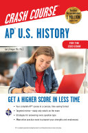 AP® U.S. History Crash Course, For the 2020 Exam, Book + Online