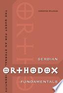 Serbian Orthodox Fundamentals