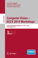 Computer Vision   ECCV 2014 Workshops