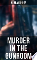 Download MURDER IN THE GUNROOM Pdf