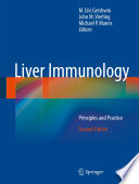 """Liver Immunology: Principles and Practice"" by M. Eric Gershwin, John M. Vierling, Michael P. Manns"