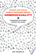 Cross National Public Opinion About Homosexuality
