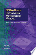 FPGA based Prototyping Methodology Manual