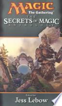 The Secrets of Magic Anthology