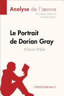 Le Portrait de Dorian Gray d'Oscar Wilde (Analyse de l'oeuvre)