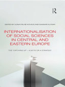 Internationalisation of Social Sciences in Central and Eastern Europe