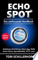 Echo Spot - Das umfassende Handbuch