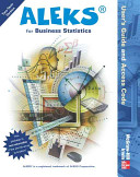 ALEKS for Business Statistics User s Guide and Access Code  Stand Alone for 2 Semesters