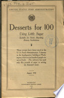 Deserts for 100 Using Little Sugar Suitable for Hotels  Boarding Houses  Institutions