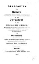 Dialogues and letters illustrative of the purity and consistency of the doctrines of the Established Church, ... Also observations on some of the causes of Dissent from the Church, etc