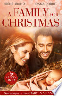 A Family for Christmas  The Gift of Family   Child in a Manger  Mills   Boon Love Inspired