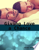 Giving Love A Chance