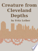 Creature from Cleveland Depths Read Online