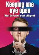 Keeping One Eye Open