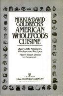 Nikki   david goldbeck s american wholefoods cuisine Book PDF