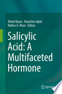 Salicylic Acid  A Multifaceted Hormone Book