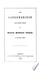 The Cathemerinon and Other Poems     in English Verse