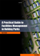 Facilities Management in Holiday Parks Handbook | A practical guide