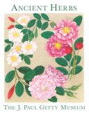 Ancient Herbs in the J. Paul Getty Museum Gardens Pdf/ePub eBook