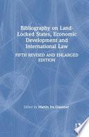 Bibliography On Land Locked States Economic Development And International Law