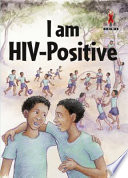 Books - Junior African Writers Series HIV/Aids Level B: I am HIV-Positive | ISBN 9780435899622