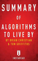 Summary of Algorithms to Live by
