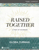 Raised Together Leader Kit Book