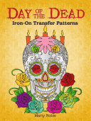 Day of the Dead Iron-On Transfer Patterns