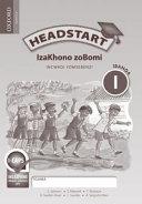 Books - Headstart Life Skills Grade 1 Workbook (IsiXhosa) Headstart Izakhono Zobomi Ibanga 1 Incwadi Yomsebenzi | ISBN 9780199045600
